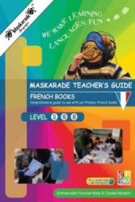 Maskarade Tutor's Guide - French Club Books Level 1, 2,3