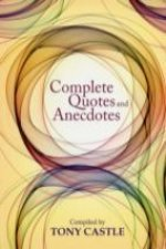 COMPLETE QUOTES & ANECDOTES
