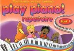 PLAY PIANO REPERTOIRE BOOK 1