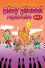 PLAY PIANO REPERTOIRE BOOK 2