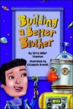 Building a Better Brother (Fluency)