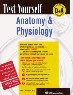 Test Yourself: Anatomy and Physiology