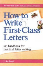 How to Write First Class Letters