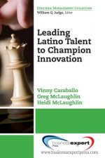 Leading Latino Talent to Champion Innovation