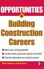 Opportunities in Building Construction Careers