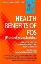 Health Benefits of FOS