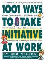 1001 Ways Employees Can Take Initiative
