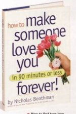 How to Make Someone Love You in 90 Minutes