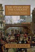 Steam and the Gaslight