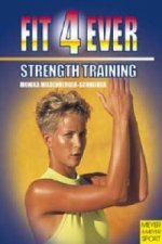 Fit 4 Ever: Strength Training