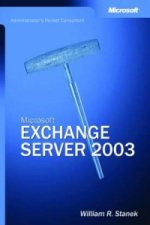 Microsoft Exchange Server 2003 - Administrator's Pocket Consultant