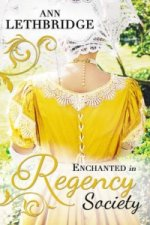 Enchanted in Regency Society