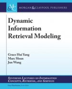 Dynamic Information Retrieval Modeling