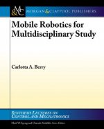 Mobile Robotics for Multidisciplinary Study