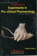 Handbook of Experiments in Pre-clinical Pharmacology