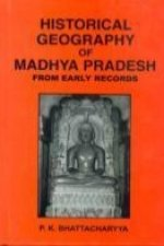 Historical Geography of Madhya Pradesh