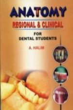 Anatomy Regional and Clinical for Dental Students