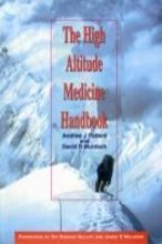 HIGH ALTITUDE MEDICINE HANDBOOK THE