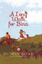 Long Walk for Bina