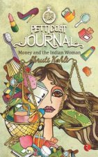 Petticoat Journal-Money and the Indian Woman