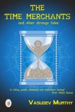 Time Merchants and Other Strange Tales