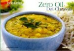 Zero Oil Dal and Chawal