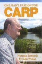 One Man's Passion for Carp - Norman Symonds