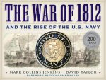 War of 1812 and the Rise of the U.S. Navy