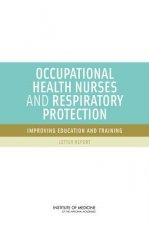 Occupational Health Nurses and Respiratory Protection
