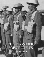 FRONTIER FORCE RIFLES1849 1946
