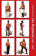 Historical Records of the 24th Regiment (South Wales Borderers)