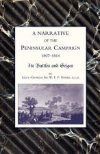 Narrative of the Peninsular Campaign 1807-1814 Its Battles and Sieges
