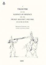 Treatise on the Science of Defence for Sword, Bayonet and Pike in Close Action (1805)