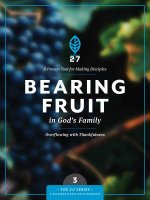 Bearing Fruit in God's Family