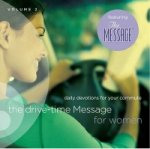 Drive-Time Message for Women, Volume 2
