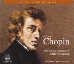 Chopin: His Life and Works