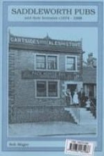Saddleworth Pubs and Their Licensees c.1674-1998