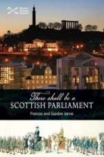 'There Shall be a Scottish Parliament'