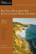Big Sur, Monterey Bay and Gold Coast Wine Country