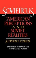 Sovieticus - American Perceptions and Soviet Realities