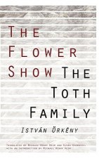Flower Show /The Toth Family