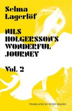 Nils Holgersson's Wonderful Journey Through Sweden Volume 2