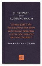 Junkspace/Running Room