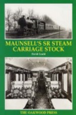 Maunsell's Southern Region Steam Carriage Stock