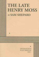 Late Henry Moss