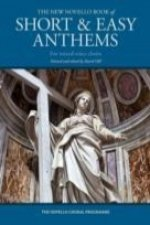 New Novello Book of Short and Easy Anthems for Mixed-Voice Choirs (SATB/organ)