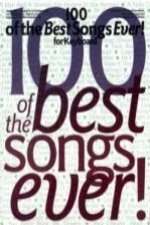 100 of the Best Songs Ever!