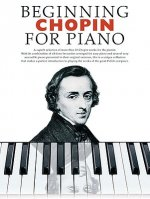 Beginning Chopin For Piano