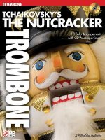 Tchaikovsky's The Nutcracker (Trombone)