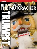 Tchaikovsky's The Nutcracker (Trumpet)